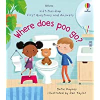 Lift-the-Flap First Q&A: Where Does Poo Go?