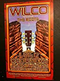 #6: Wilco The Roots Jeff Tweedy Red Rocks Rare 2005 Ltd Ed Concert Tour Gig Poster