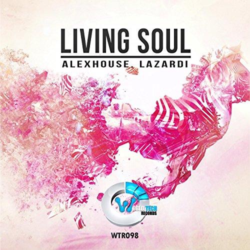 Living Soul : Amazon.com: Living Soul (Original Mix): Alex House: MP3 ...