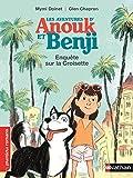 Anouk et Benji, enquête sur la Croisette - Roman Enquête - De 7 à 11 ans