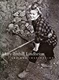 img - for Mary Tuthill Lindheim: Art and Inspiration book / textbook / text book