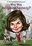 img - for Who Was Jacqueline Kennedy? book / textbook / text book