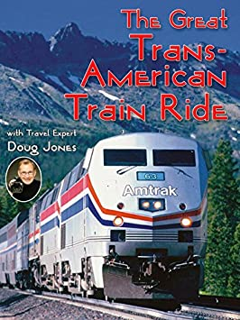 The Great Trans American Train Ride / Amazon Instant Video