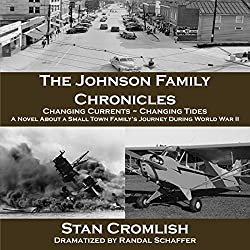 The Johnson Family Chronicles: Changing Currents - Changing Tides, Volume 1
