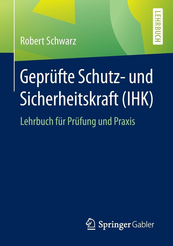 geprfte-schutz-und-sicherheitskraft-ihk-lehrbuch-fr-prfung-und-praxis
