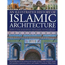 An Illustrated History of Islamic Architecture