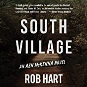South Village: Ash McKenna, Book 3 | Rob Hart