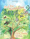 And the Mockingbird Sang, Alice Fredey, 1475139314