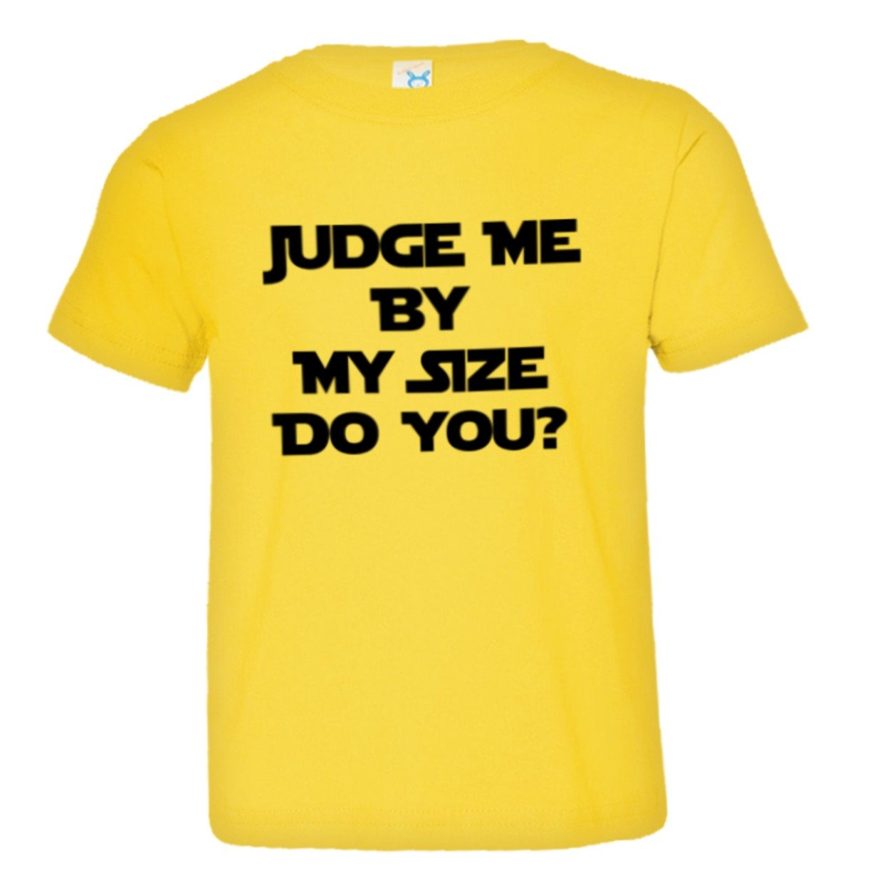 PleaseMeTees Toddler Judge Me by My Size Do You HQ Tee Shirt