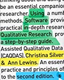 Using Software in Qualitative Research : A Step-By-Step Guide, Lewins, Ann and Silver, Christina, 1446249735