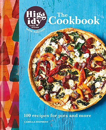 Higgidy: The Cookbook: 100 recipes for pies and more (English Edition)
