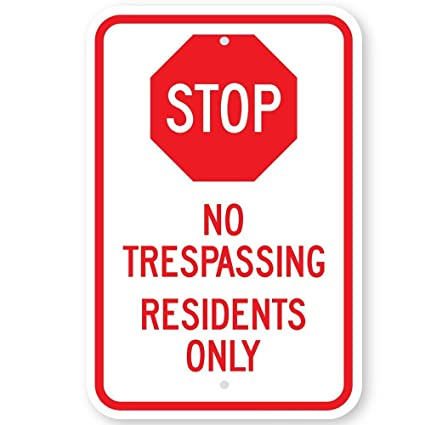 Amazon Stop No Trespassing Residents Only With Stop Symbol