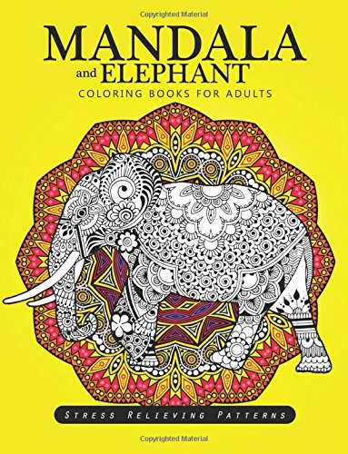 Download Mandala And Elephant Coloring Books For Adults Relaxation Book Pdf