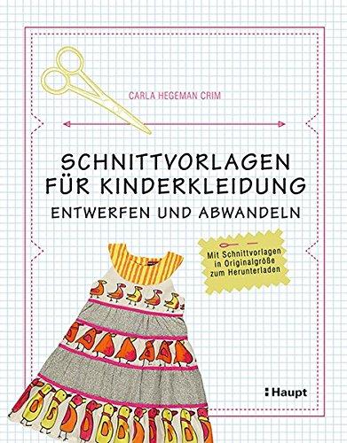 Schnittvorlagen für Kinderkleidung: entwerfen und abwandeln