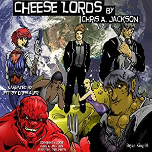 Cheese Lords Audiobook
