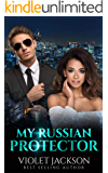 My Russian Protector - BWWM Romance (IR Love's Greatest Hits Book 4)