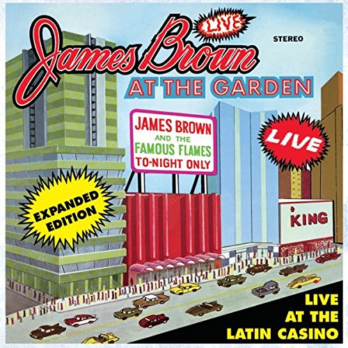 Live at the Garden (Expanded Edition) by Brown, James