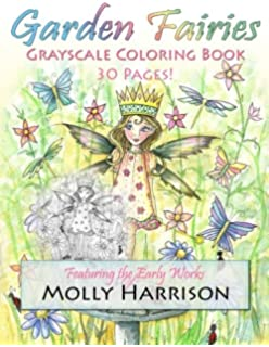 Garden Fairies Grayscale Coloring Book Featuring The Early Works Of Molly Harrison
