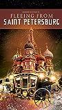 Fleeing from Saint Petersburg