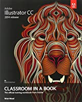 Adobe Illustrator CC Classroom in a Book Front Cover
