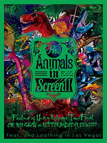 The Animals in Screen II -Feeling of Unity Release Tour Final One Man Show at Nippon - Loathing Fear Las Shop In Vegas And
