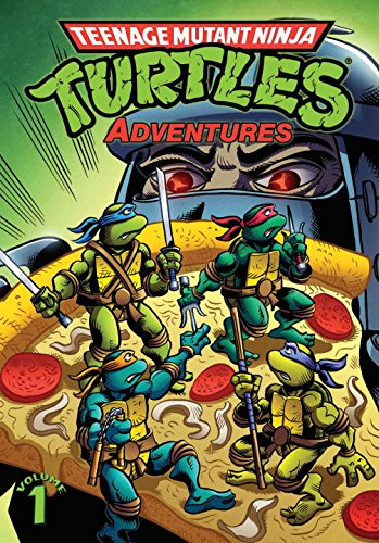 Teenage Mutant Ninja Turtles Adventures Volume 1, by Dave Garcia, Beth Mitchroney, Ken Mitchroney, Christy Marx, Larry Parr