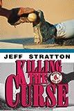 Killing the Curse, Jeff Stratton, 0595292593