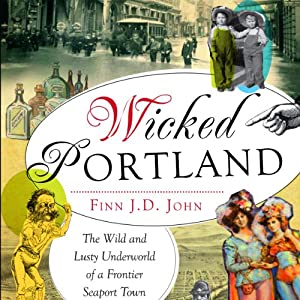 Wicked Portland Audiobook