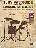 Survival Guide for the Modern Drummer: A Crash Course in All Musical Styles for Drumset