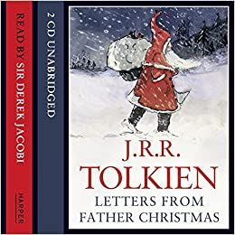 Letters from Father Christmas: Complete & Unabridged: Amazon ...