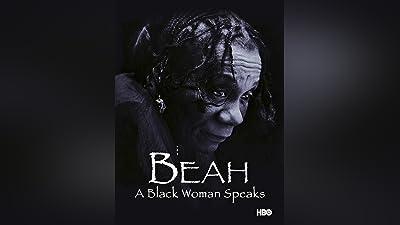 Beah: A Black Woman Speaks