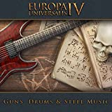 Europa Universalis IV: Guns, Drums & Steel Music