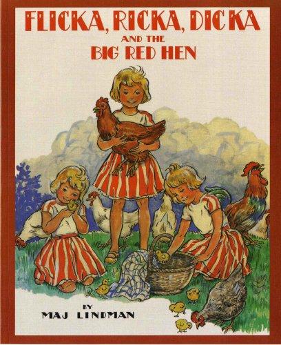 Flicka, Ricka, Dicka and the Big Red Hen by Albert Whitman & Company