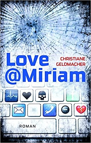 Love@Miriam: Facebook-Krimi (Edition 211) (German Edition)