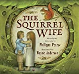 img - for The Squirrel Wife book / textbook / text book