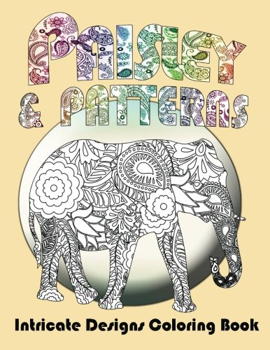Paisley Mix - Paisley and Patterns: Intricate Designs Coloring Book