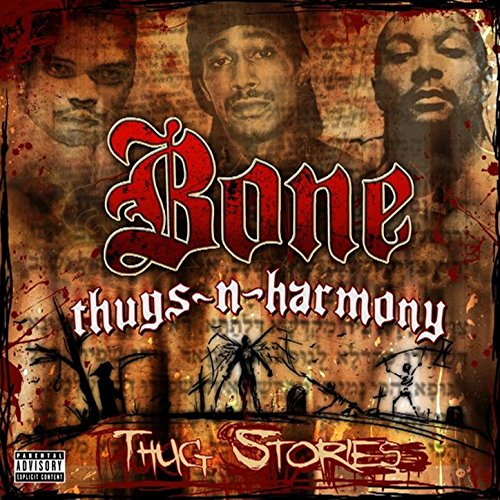 Thug Stories [Explicit] (Best Of Bone Thugs N Harmony)