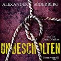 Unbescholten (Sophie-Brinkmann-Trilogie 1) Hörbuch von Alexander Söderberg Gesprochen von: David Nathan