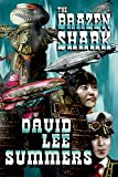 The Brazen Shark (Clockwork Legion Book 3)