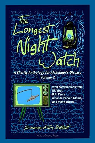 The Longest Night Watch, Volume 2: A Charity Anthology for the Alzheimer's Association by [Barber,Andrew, Virdi,R.R., Perry,D.R., Gershen-Siegel,Janet, Cejka,Joshua L., Gyzander,Carol, Harlow,A.R., Richmond,Ryn, Parker Adams,Amanda]