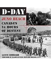 D:Day: Juno Beach, Canada's 24 Hours of Destiny