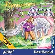 Spuren im Zauberwald (Sternenschweif 11)   Linda Chapman