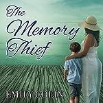 The Memory Thief   Emily Colin