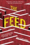 """The Feed - A Novel"" av Nick Clark Windo"