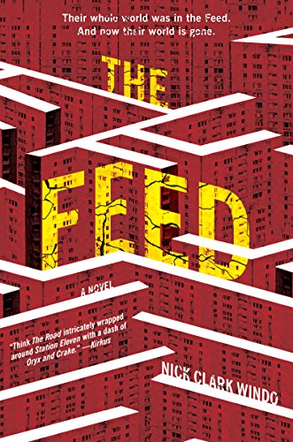 The Feed: A Novel - Media Feed