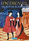 """Medieval Secrets & Scandals"" av Brenda Williams"