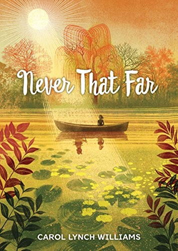 Never That Far by [Williams, Carol Lynch]