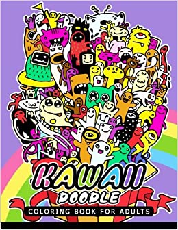 Kawaii Doodle Coloring Book For Adults Monster Design Relaxing