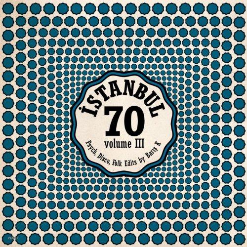 Istanbul 70: Psych Disco Folk ...