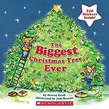 The Biggest Christmas Tree Ever, Steven Kroll, 0545121191